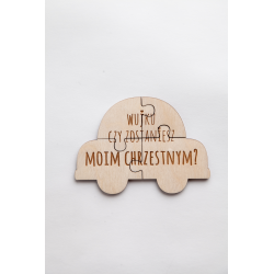 "Wooden puzzle "" Would you be my Godfather ? ""."